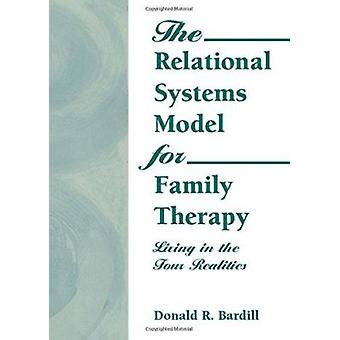 The Relational Systems Model for Family Therapy - Living in the Four R