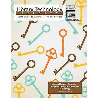 Making Libraries Accessible - Adaptive Design and Assistive Technology