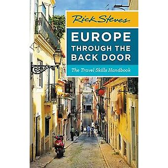 Rick Steves Europe Through the Back Door (Thirty-Eighth Edition) - The