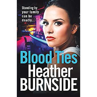 Blood Ties by Heather Burnside - 9781789541496 Book