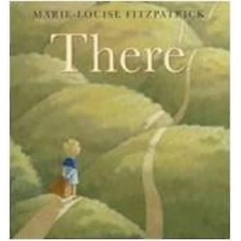 There by Marie-Louise Fitzpatrick - 9781596430877 Book