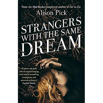 Strangers with the Same Dream - From the Man Booker Longlisted author