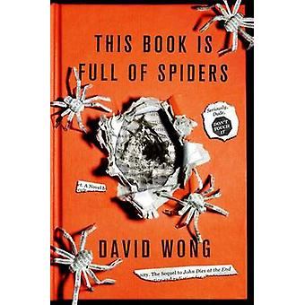 This Book Is Full of Spiders - Seriously - Dude - Don't Touch It by Da