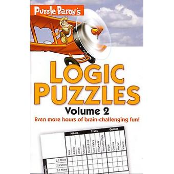 Puzzle Baron's Logic Puzzles - Volume 2 by Stephen R Ryder - 97816156
