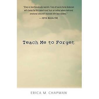 علم لي أن ننسى من إيريكا م. تشابمان-كتاب 9781440594571