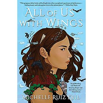 All Of Us With Wings by Michelle Ruiz Keil - 9781641290340 Book
