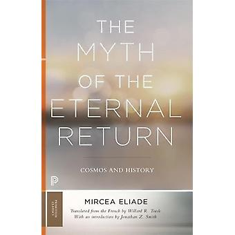 Myth of the Eternal Return by Eliade
