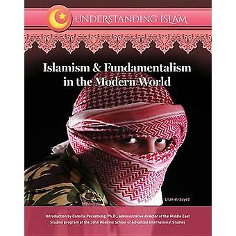 Islamism and Fundamentalism in the Modern World by Shams Inati