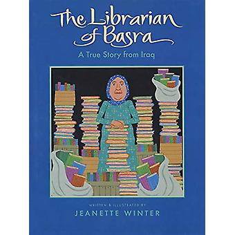 Librarian of Basra - A True Story from Iraq by Jeanette Winter - 97803
