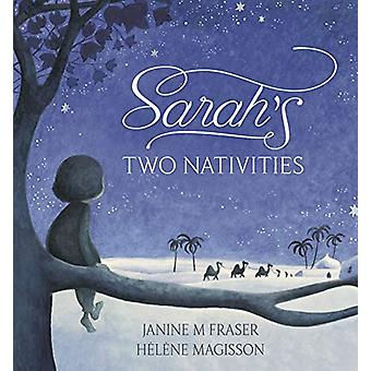 Sarah's Two Nativities by Janine M Fraser - 9781406388725 Book