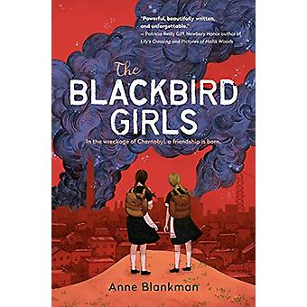The Blackbird Girls by Anne Blankman - 9781984837356 Book