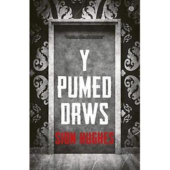 Pumed Drws - Y by Sion Hughes - 9781785623127 Book