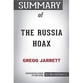 Summary of the Russia Hoax� by Gregg Jarrett: Conversation Starters