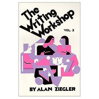 Kirjoitustyöpaja: Luovan kirjoittamisen opettaminen, vol. 2