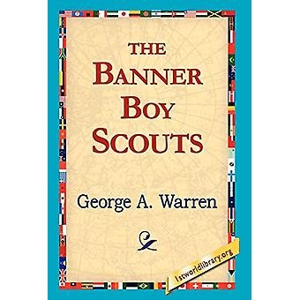 The Banner Boy Scouts by George A Warren George a - 9781421817293 Book