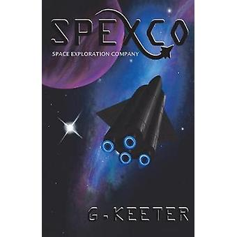 Spexco by G Keeter - 9781641386494 Book