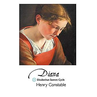 Diana - Elizabethan Sonnet Cycle by HENRY CONSTABLE - 9781861711083 Bo