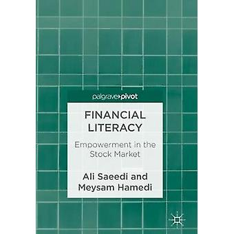 Financial Literacy - Empowerment in the Stock Market by Ali Saeedi - 9
