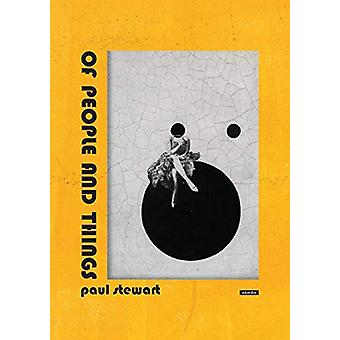 Of People and Things by Paul Stewart - 9789963255979 Book
