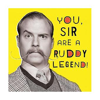 Pigment Nutty Neon You Sir Are A Ruddy Legend! Birthday Card