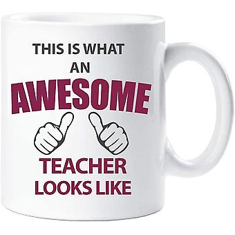 60 Second Makeover This is What an Awesome Teacher Looks Like Mug Ceramic Gift Present Thank You