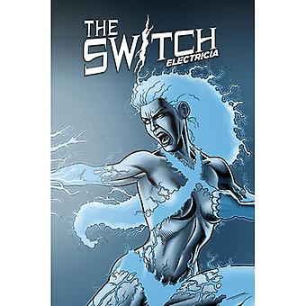 The Switch Electricia Hardcover