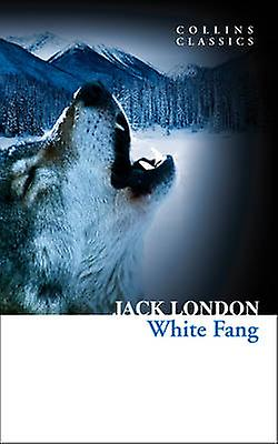 Collins Classics by Jack London