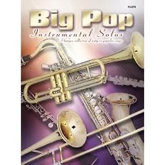 Big Pop Instrumental Solos: Flute Flute