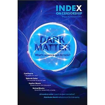 Dark Matter: What's Science Got to Hide