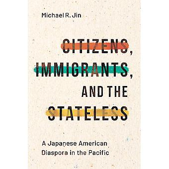 Citizens Immigrants and the Stateless