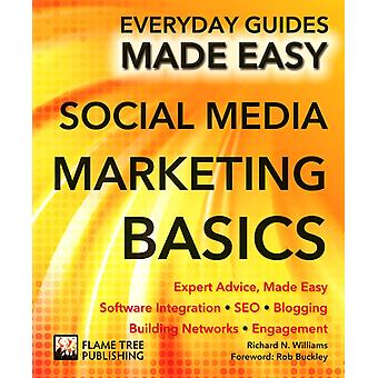 Social Media Marketing: Expertråd gjorde lätt (vardagliga guider enkelt) (Häftad) av Williams Richard stall James