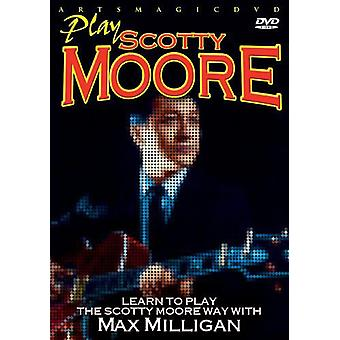Max Milligan - Play Scotty Moore [DVD] USA import