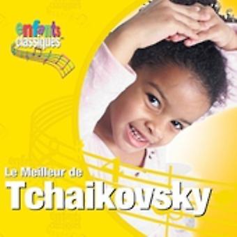Enfants Classiques - Enfants Classiques: Le Meilleur De Tchaikovsky [CD] USA import