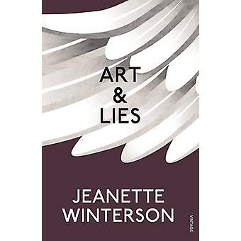 Art & Lies - A Piece for Three Voices and a Bawd by Jeanette Winterson