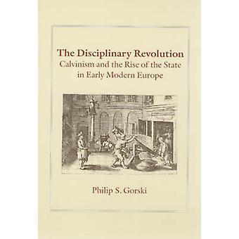 De disciplinaire revolutie - Calvinisme en de opkomst van de staat in E