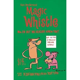 Magic Whistle - v. 10 by Sam Henderson - Sam Henderson - 9781891867941