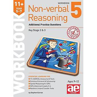11+ Non-Verbal Reasoning Year 5-7 Workbook 5 - Additional Practice Que