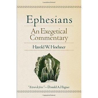 Efesios - un Comentario exegético por Harold W. Hoehner - 9780801026