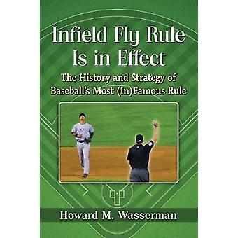 Infield Fly Regel ist in der Tat - die Geschichte und Strategie der Baseball