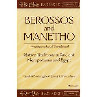Berossos and Manetho - Introduced and Translated - Native Traditions in