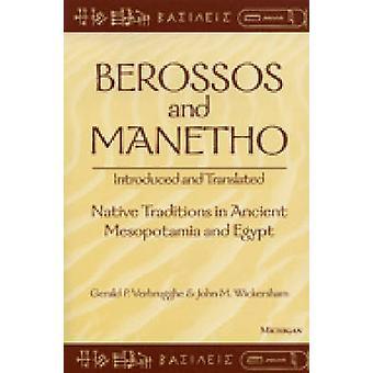 Berossos und Manetho - eingeführt und übersetzt - einheimische Traditionen in