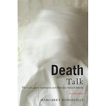 Falar sobre a morte: O caso contra a eutanásia e o suicídio assistido por médico