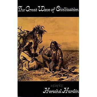 Den stora vågen av civilisationen (Talonplays)