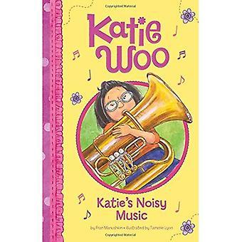 Musica rumorosa di Katie (Katie Woo)