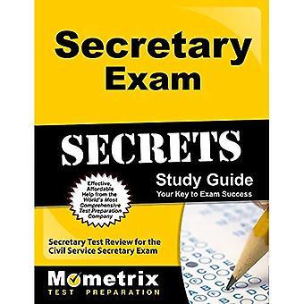 Sekreterare examen hemligheter studiehandbok: Sekreterare Test Review för civilförvaltningen sekreterare examen (Mometrix Test...