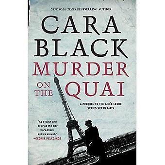 Murder On The Quai: An Aimee Leduc Investigation