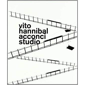 Hannibal van Vito Acconci Studio