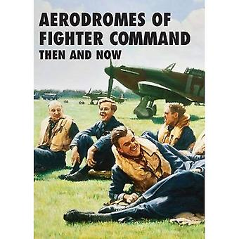 Flugplätze des Fighter Command damals und heute