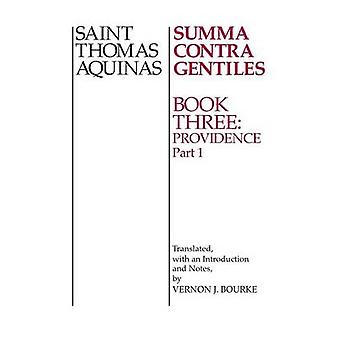 Summa Contra Gentiles by Aquinas & Thomas