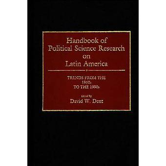 凹み・ デビッド w. によって 1990 年代に 1960 年代からラテン アメリカの動向に関する政治学研究のハンドブック